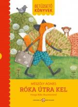 RÓKA ÚTRA KEL - BETŰZGETŐ KÖNYVEK - Ekönyv - MÉSZÖLY ÁGNES
