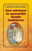 HÁZI CUKRÁSZAT ÉS EGYSZERŰBB TÉSZTÁK KÉZIKÖNYVE - Ekönyv - KRBEKNÉ LIBER ETELKA