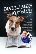 TANULJ MEG KUTYÁUL - Ekönyv - FÜLÖP NORBERT