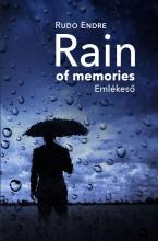 RAIN OF MEMORIES - EMLÉKESŐ - Ekönyv - RUDO ENDRE
