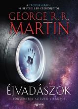 ÉJVADÁSZOK - TÖRTÉNETEK AZ EZER VILÁGBÓL - Ekönyv - MARTIN, GEORGE R.R.