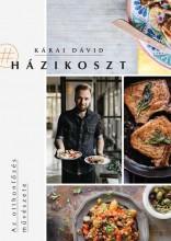 HÁZIKOSZT - AZ OTTHONFŐZÉS MŰVÉSZETE - Ekönyv - KÁRAI DÁVID