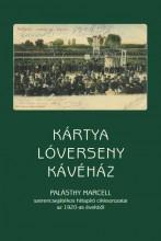 KÁRTYA - LÓVERSENY - KÁVÉHÁZ - Ekönyv - ZEKE GYULA