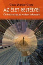 AZ ÉLET REJTÉLYEI - Ebook - GUPTA, GAURI SHANKAR