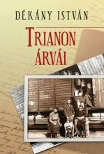 TRIANONI ÁRVÁK - Ekönyv - DÉKÁNY ISTVÁN