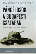 PÁNCÉLOSOK A BUDAPESTI CSATÁBAN - Ekönyv - SZÁMVÉBER NORBERT