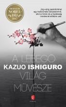 A LEBEGŐ VILÁG MŰVÉSZE - Ekönyv - ISHIGURO, KAZUO