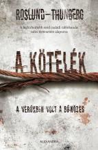 A KÖTELÉK - Ekönyv - ROSLUND - THUNBERG