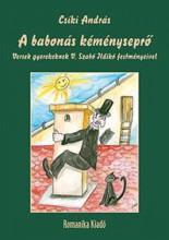 A BABONÁS KÉMÉNYSEPRŐ - VERSEK GYEREKEKNEK - Ekönyv - CSÍKI ANDRÁS