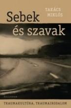 SEBEK ÉS SZAVAK - Ekönyv - TAKÁCS MIKLÓS