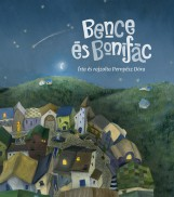 BENCE ÉS BONIFÁC - Ekönyv - PERNYÉSZ DÓRA