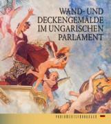 WAND- UND DECKENGEMÄLDE IM UNGARISCHEN PARLAMENT - Ekönyv - BOJTOS ANIKÓ