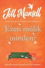 EZEN MÚLIK MINDEN? - Ekönyv - MANSELL, JILL
