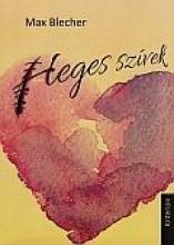 HEGES SZÍVEK - Ekönyv - BLECHER, MAX