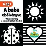 A BABA ELSŐ KÖNYVE - VIZUÁLIS ÉLMÉNY A BABÁK LÁTÁSFEJLŐDÉSÉHEZ - Ekönyv - -