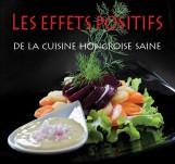 LES EFFETS POSITIFS DE LA CUISINE HONGROISE SAINE - Ebook - HAJNI ISTVÁN, KOLOZSVÁRI ILDIKÓ