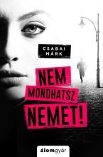 NEM MONDHATSZ NEMET - Ebook - CSABAI MÁRK