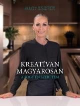 KREATÍVAN MAGYAROSAN - AHOGY ÉN SZERETEM - Ekönyv - NAGY ESZTER