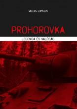 PROHOROVKA - LEGENDA ÉS VALÓSÁG - Ekönyv - ZAMULIN, VALERIJ