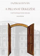 A PILLANAT ÉRKEZÉSE - Ekönyv - FAZEKAS ISTVÁN