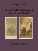 SORSDÖNTŐ TALÁLKOZÁS - Ekönyv - TUMPEK ZOLTÁN