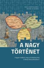 A NAGY TÖRTÉNET - Ekönyv - BARTHOLOMEW & GOHEEN