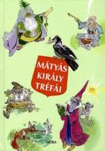 MÁTYÁS KIRÁLY TRÉFÁI (14. KIADÁS) - Ekönyv - SZÉP ERNŐ