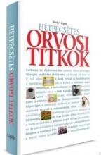 HÉTPECSÉTES ORVOSI TITKOK - Ekönyv - TARSAGO MAGYARORSZÁG KFT.