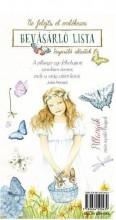 PILLANGÓK MINT REPÜLŐ VIRÁGOK - BEVÁSÁRLÓ LISTA INSPIRÁLÓ IDÉZETEKKEL - Ekönyv - -