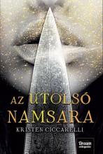 AZ UTOLSÓ NAMSARA - FŰZÖTT - Ekönyv - CICCARELLI, KRISTEN