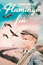 FLAMINGÓ FIÚ - KÖTÖTT - Ekönyv - MORPURGO, MICHAEL