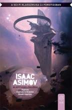 ALAPÍTVÁNY - TRILÓGIA - Ekönyv - ASIMOV, ISAAC