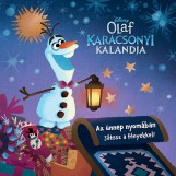 AZ ÜNNEP NYOMÁBAN - JÁTSSZ A FÉNYEKKEL! - OLAF KARÁCSONYI KALANDJA - Ekönyv - LIBRI KÖNYVKIADÓ KFT