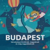 BUDAPEST - VÁROSKALAUZ KICSIKNEK, NAGYOKNAK ÉS MÉG NAGYOBBAKNAK - Ekönyv - FOKI PÉTER