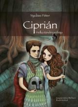 CIPRIÁN - HELKA TÜNDÉRPRÓBÁJA - Ekönyv - NYULÁSZ PÉTER