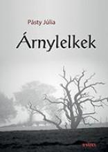 ÁRNYLELKEK - Ekönyv - PÁSTY JÚLIA