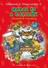 MARCI ÉS A GALIBÁK - KÉKMANÓ, A FŐNYEREMÉNY 5. - Ekönyv - K. LÁSZLÓ SZILVIA