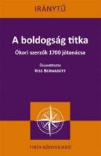 A BOLDOGSÁG TITKA - IRÁNYTŰ - Ebook - TINTA KÖNYVKIADÓ KFT.