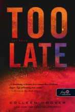 TOO LATE - TÚL KÉSŐ - Ebook - HOOVER, COLLEEN