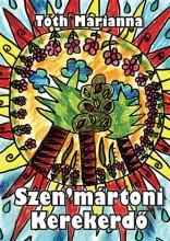 SZEN'MÁRTONI KEREKERDŐ - Ekönyv - TÓTH MARIANNA