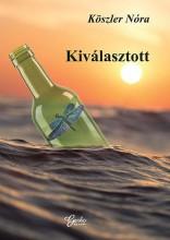 KIVÁLASZTOTT - Ekönyv - KÖSZLER NÓRA