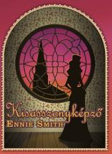 Kisasszonyképző - Ekönyv - Ennie Smith