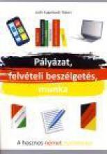 PÁLYÁZAT, FELVÉTELI BESZÉLGETÉS, MUNKA - Ekönyv - KUGELSTADT-TÁBORI JUDIT