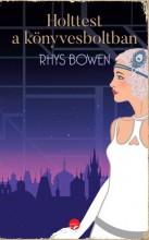 HOLTTEST A KÖNYVESBOLTBAN - Ekönyv - RHYS BOWEN