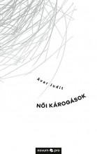 NŐI KÁROGÁSOK - Ekönyv - AVAR JUDIT