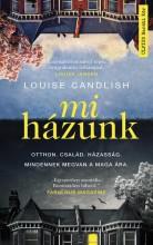 MI HÁZUNK - Ekönyv - CANDLISH, LOUISE