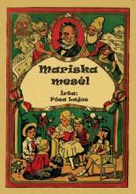 MARISKA MESÉL - Ekönyv - PÓSA LAJOS