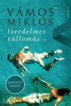 TÖREDELMES VALLOMÁS - BŐVÍTETT KIADÁS - Ekönyv - VÁMOS MIKLÓS