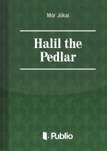 Halil the Pedlar - Ebook - Mór Jókai