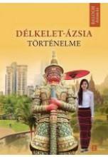 DÉLKELET-ÁZSIA TÖRTÉNELME - Ekönyv - BALOGH ANDRÁS